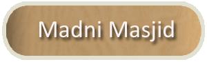 Madni Masjid